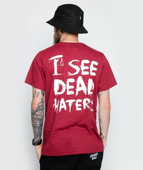 Diamante-I See Dead Haters T-Shirt Bordowy