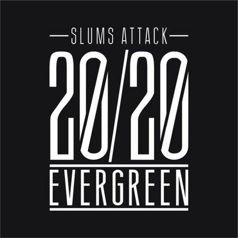 Slums Attack-20/20 Evergreen 2CD