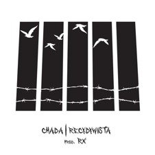 Chada x RX-Recydywista CD
